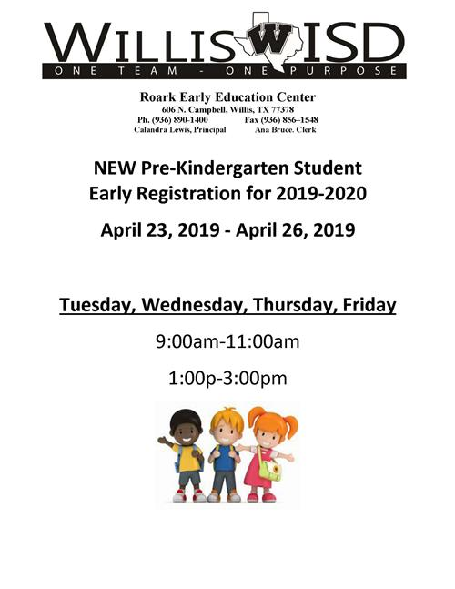 New Pre-K Registration Dates 4/23-26, 9-11 am and 1-3 pm at Roark Early Education Center at 606 N Campbell in Willis, Texas